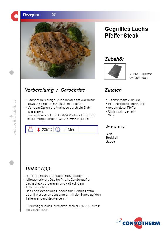 Gegrilltes Lachs Pfeffer Steak Unser Tipp: 235°C 5 Min. CONVOGrillrost