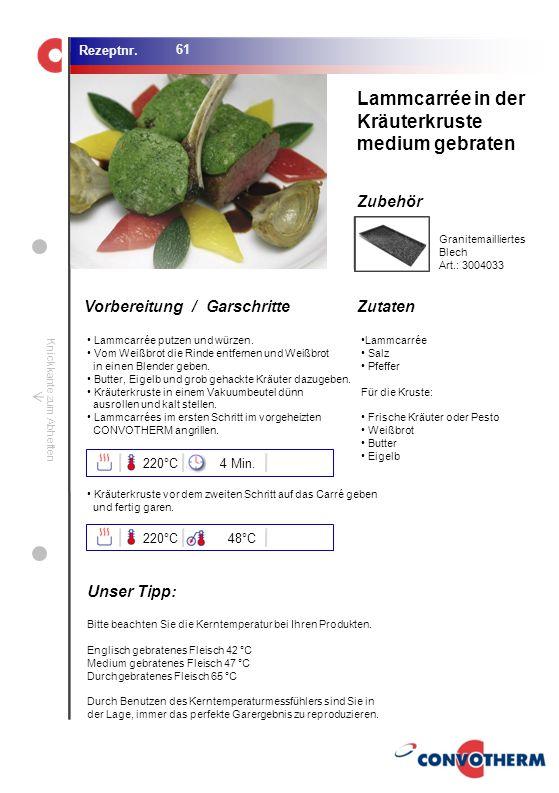 Lammcarrée in der Kräuterkruste medium gebraten Unser Tipp: 220°C