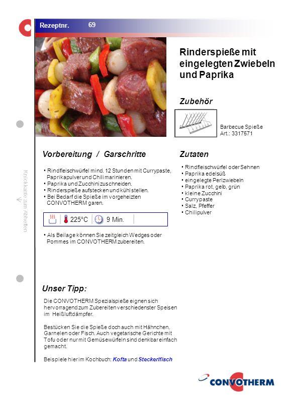 Rinderspieße mit eingelegten Zwiebeln und Paprika Unser Tipp: 225°C