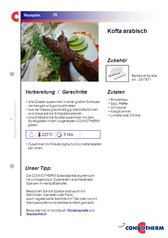 Kofta arabisch Unser Tipp: 225°C 9 Min. Barbecue Spieße Art.: 3317571