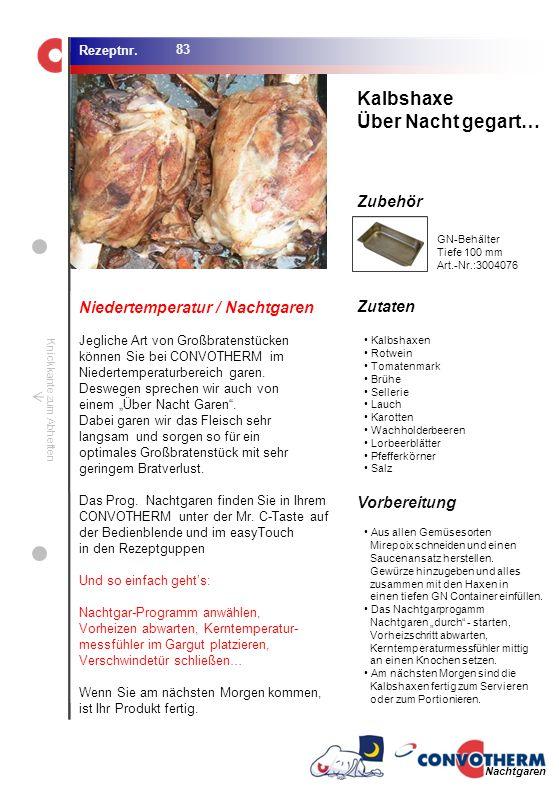 Kalbshaxe Über Nacht gegart… Niedertemperatur / Nachtgaren