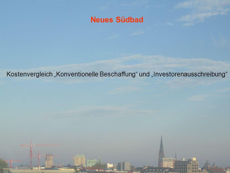 """Neues Südbad Kostenvergleich """"Konventionelle Beschaffung und """"Investorenausschreibung"""