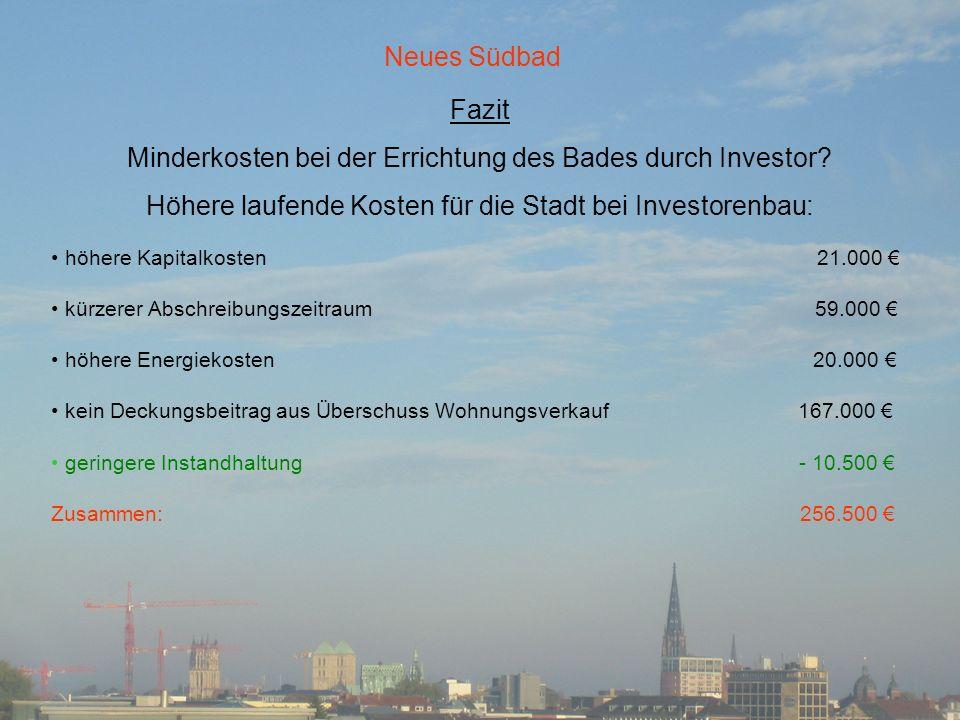 Minderkosten bei der Errichtung des Bades durch Investor