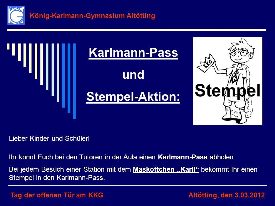 Karlmann-Pass und Stempel-Aktion:
