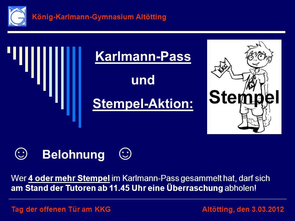 ☺ Belohnung ☺ Karlmann-Pass und Stempel-Aktion: