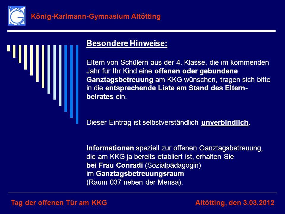 Besondere Hinweise: König-Karlmann-Gymnasium Altötting