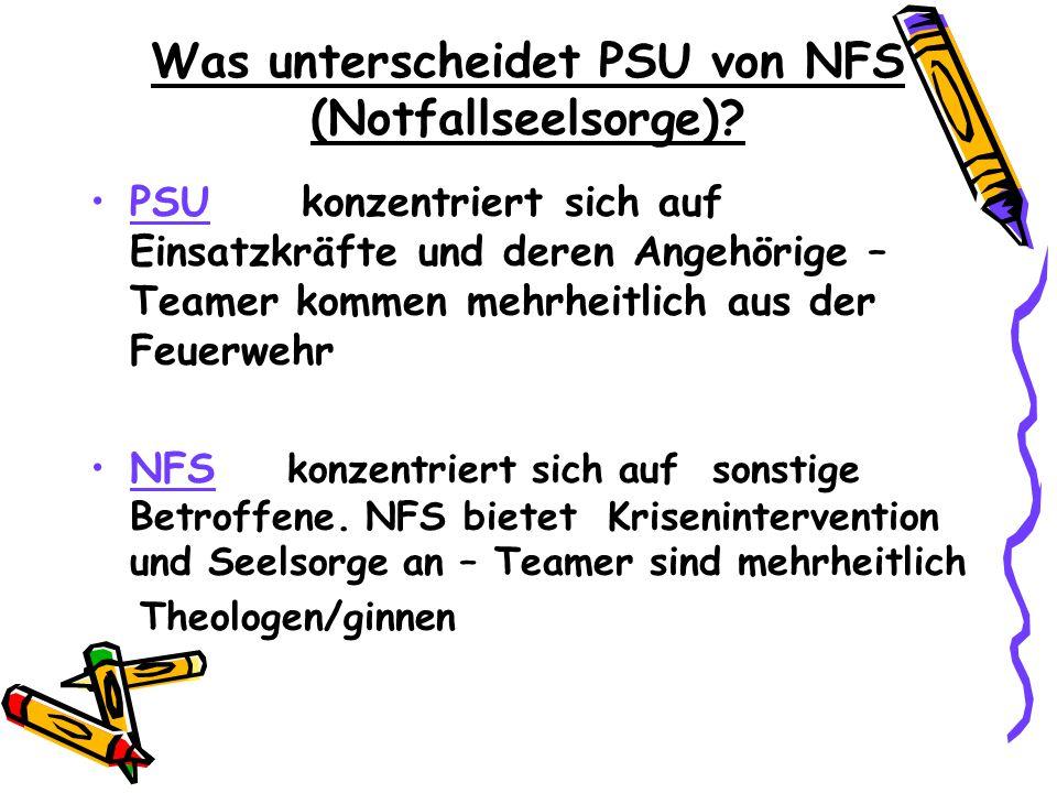 Was unterscheidet PSU von NFS (Notfallseelsorge)