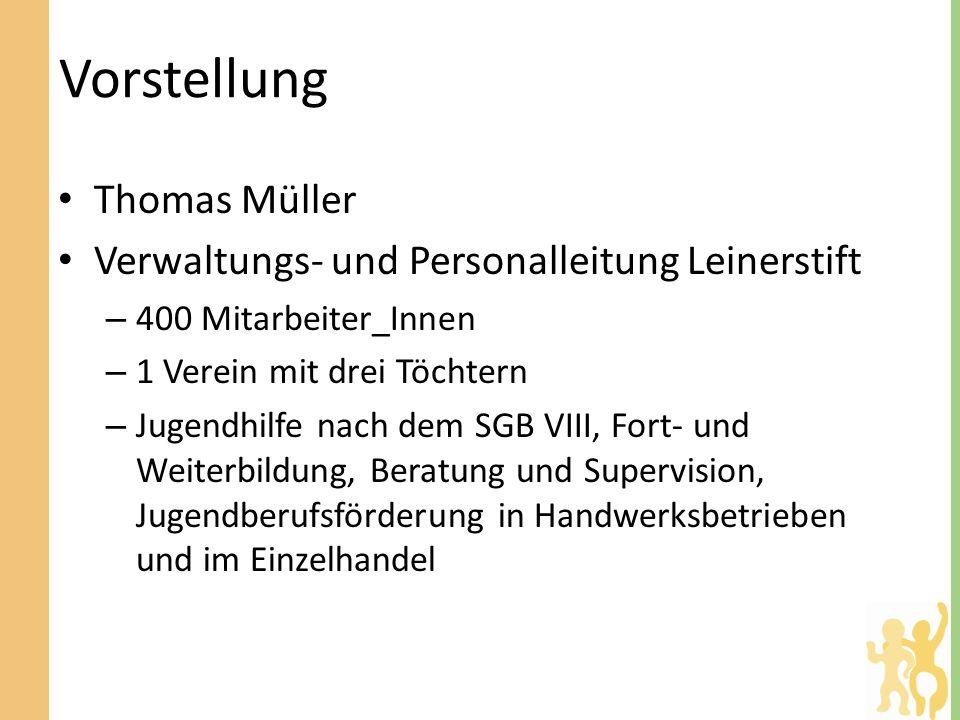 Vorstellung Thomas Müller Verwaltungs- und Personalleitung Leinerstift