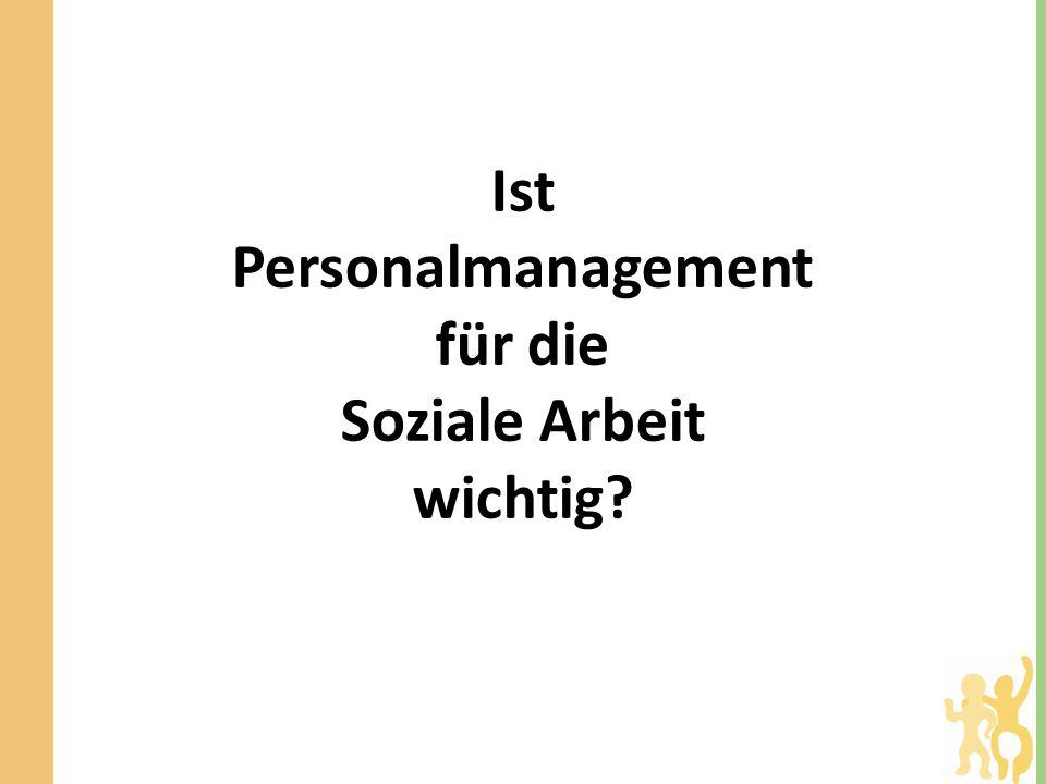 Ist Personalmanagement für die Soziale Arbeit wichtig