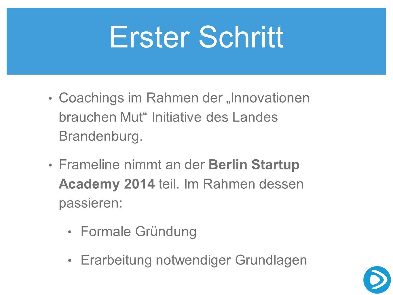 """Erster Schritt Coachings im Rahmen der """"Innovationen brauchen Mut Initiative des Landes Brandenburg."""