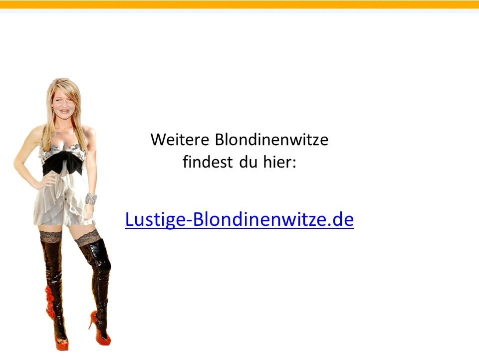 Weitere Blondinenwitze findest du hier: