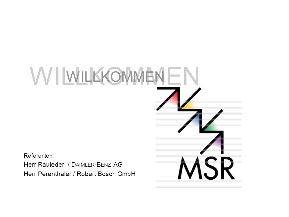 WILLKOMMEN WILLKOMMEN Herr Rauleder / DAIMLER-BENZ AG