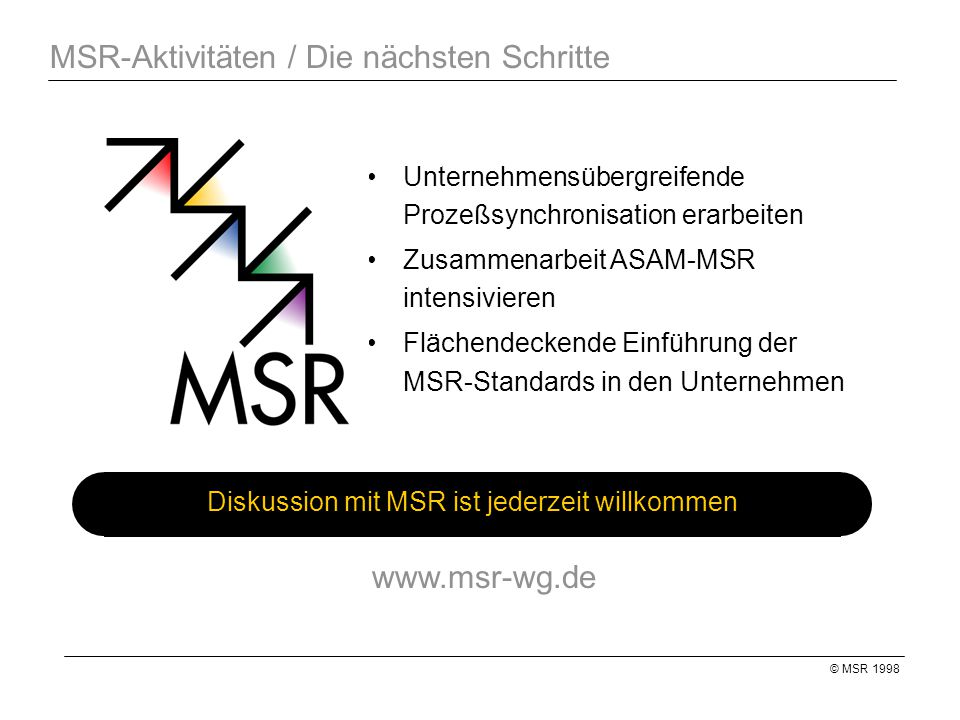 MSR-Aktivitäten / Die nächsten Schritte