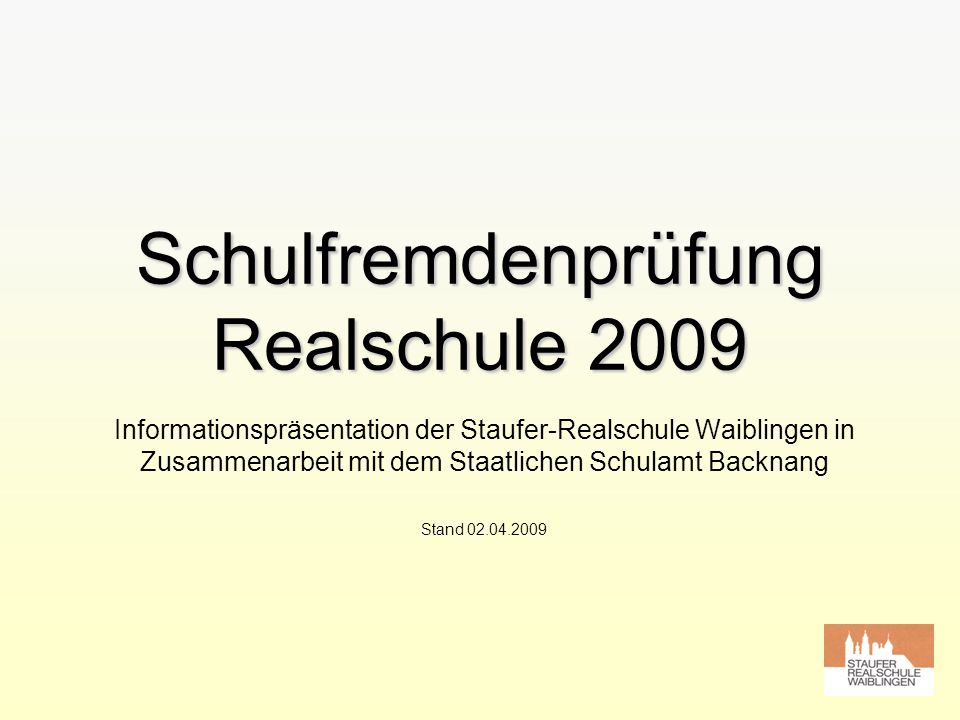 Schulfremdenprüfung Realschule 2009