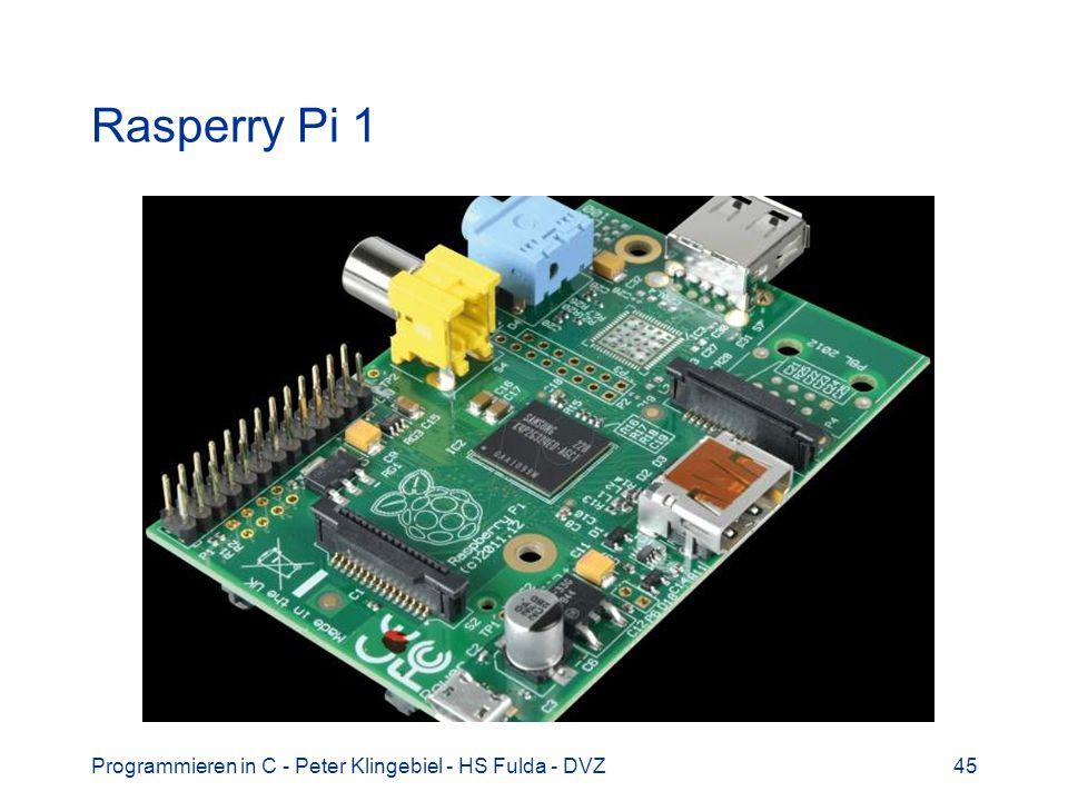 Rasperry Pi 1 Programmieren in C - Peter Klingebiel - HS Fulda - DVZ