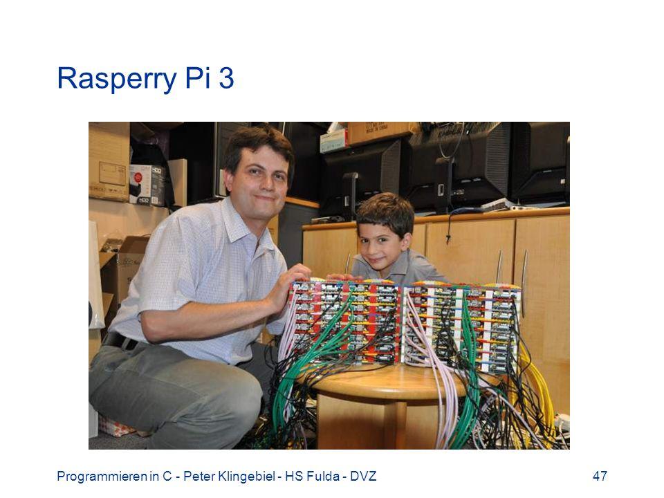 Rasperry Pi 3 Programmieren in C - Peter Klingebiel - HS Fulda - DVZ