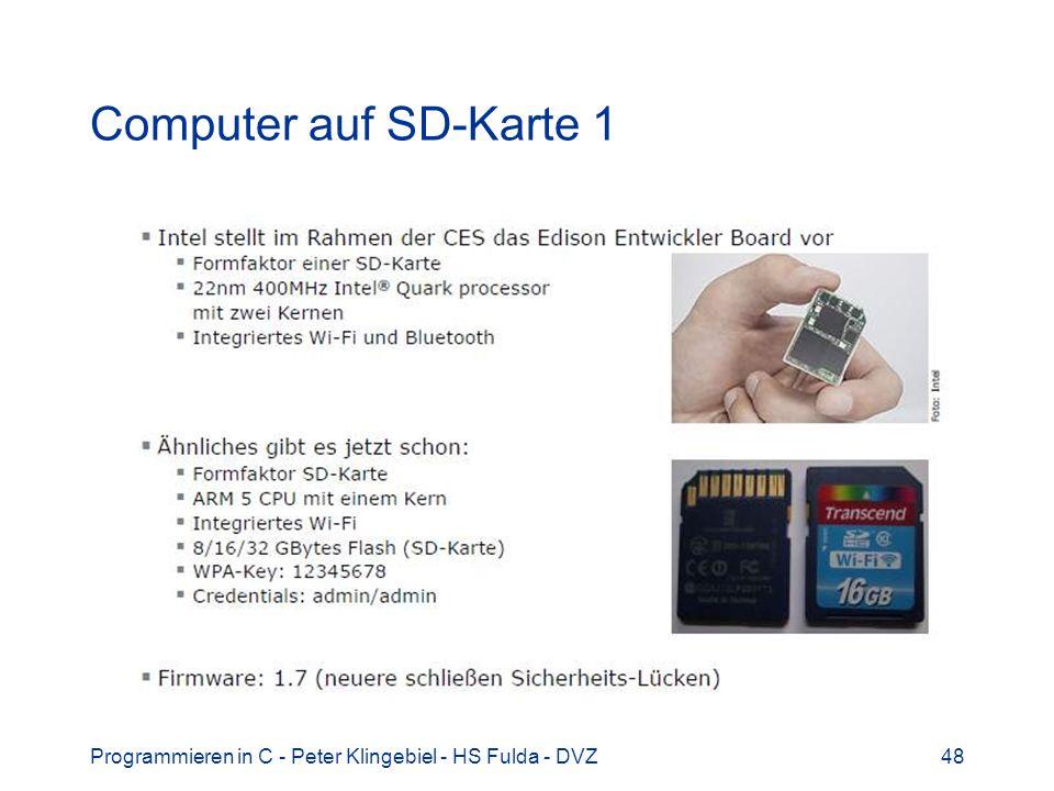 Computer auf SD-Karte 1 Programmieren in C - Peter Klingebiel - HS Fulda - DVZ