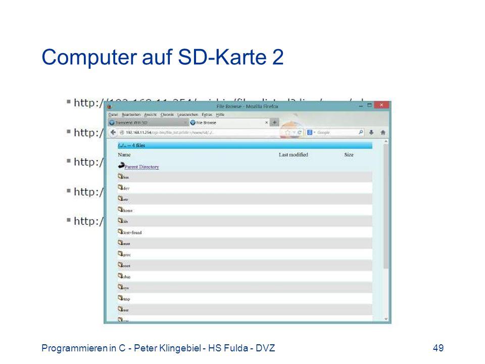 Computer auf SD-Karte 2 Programmieren in C - Peter Klingebiel - HS Fulda - DVZ