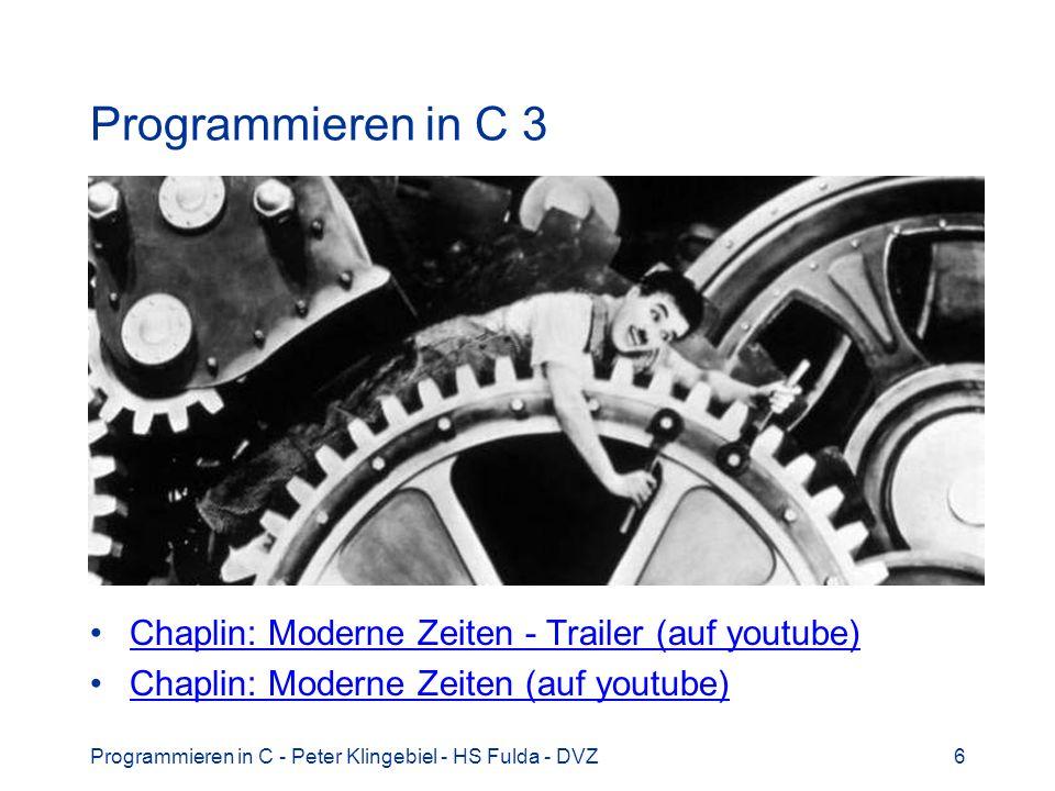 Programmieren in C 3 Chaplin: Moderne Zeiten - Trailer (auf youtube)