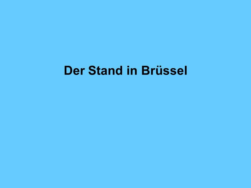 Der Stand in Brüssel
