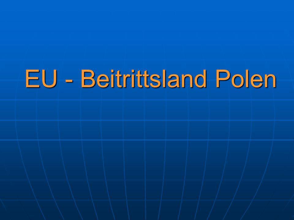 EU - Beitrittsland Polen