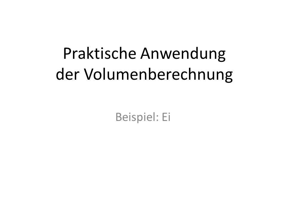 Praktische Anwendung der Volumenberechnung