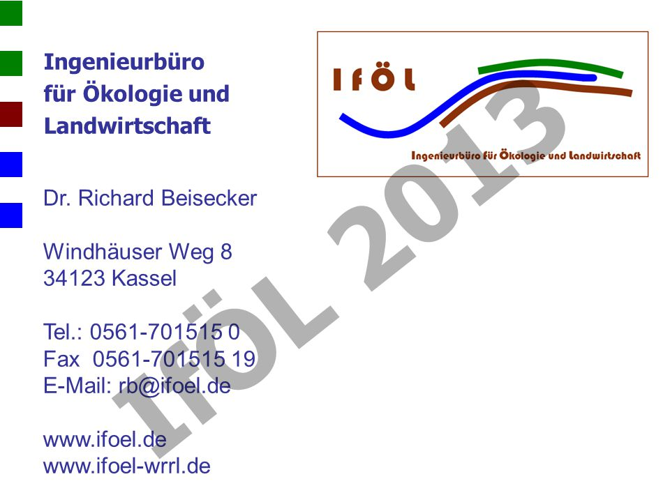 IfÖL 2013 Ingenieurbüro für Ökologie und Landwirtschaft