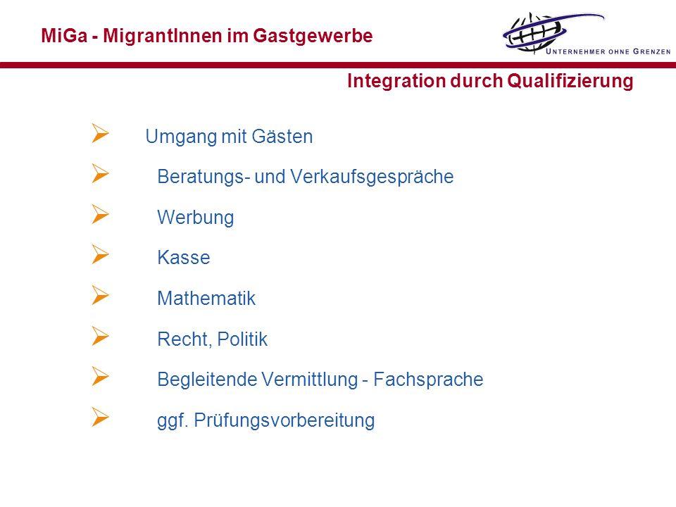 MiGa - MigrantInnen im Gastgewerbe Integration durch Qualifizierung