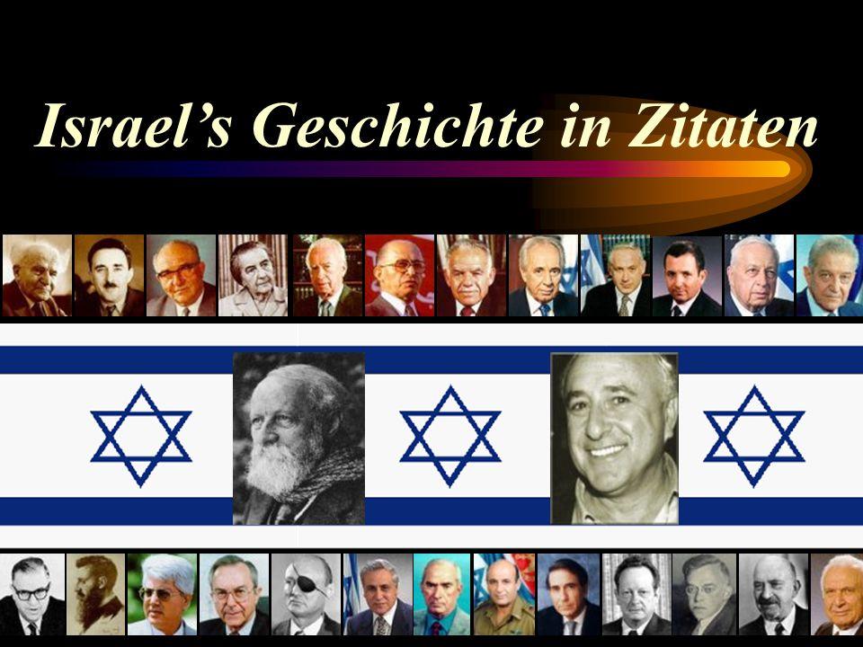 Israel's Geschichte in Zitaten