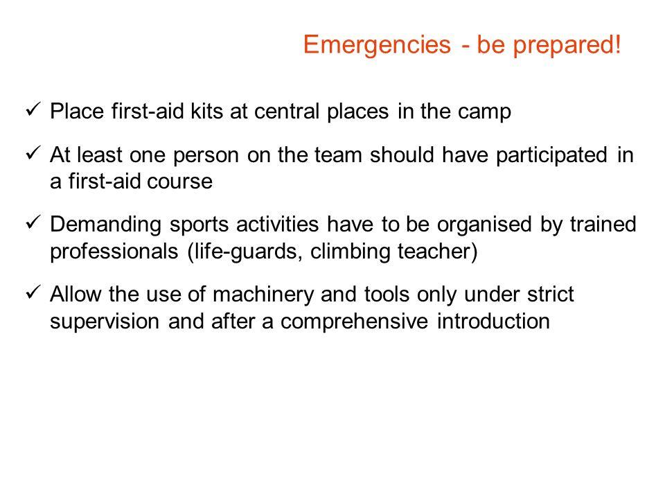 Emergencies - be prepared!