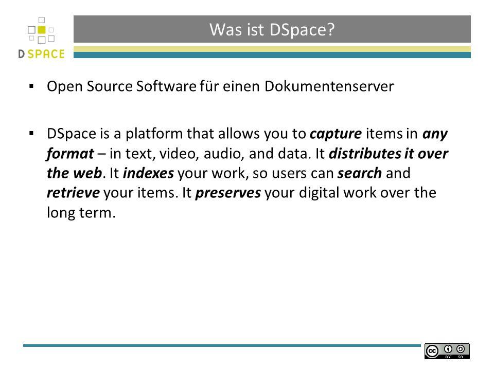 Was ist DSpace Open Source Software für einen Dokumentenserver