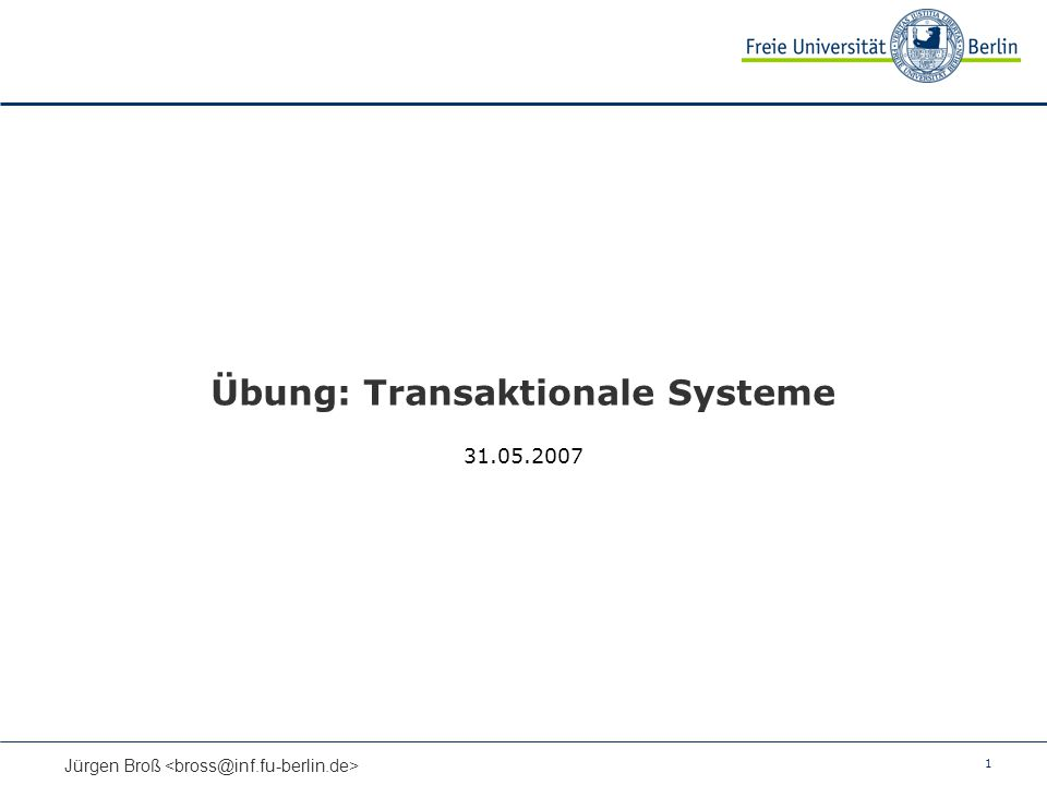 Übung: Transaktionale Systeme