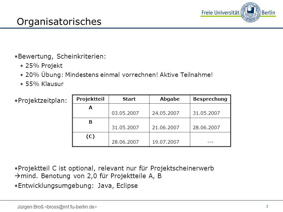 Organisatorisches Bewertung, Scheinkriterien: Projektzeitplan: