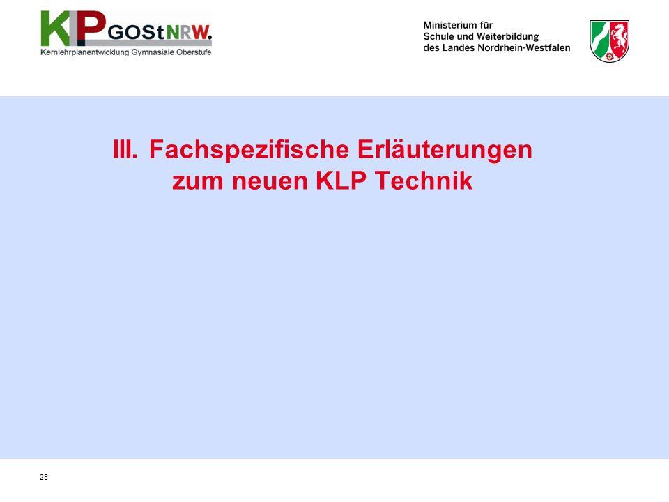 III. Fachspezifische Erläuterungen zum neuen KLP Technik