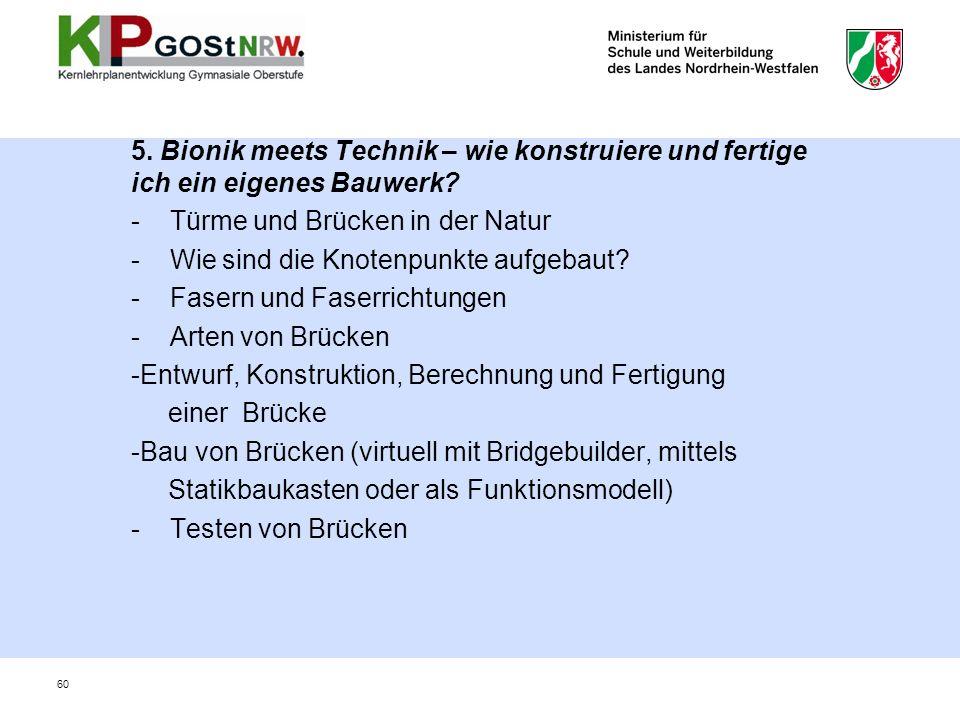 5. Bionik meets Technik – wie konstruiere und fertige ich ein eigenes Bauwerk