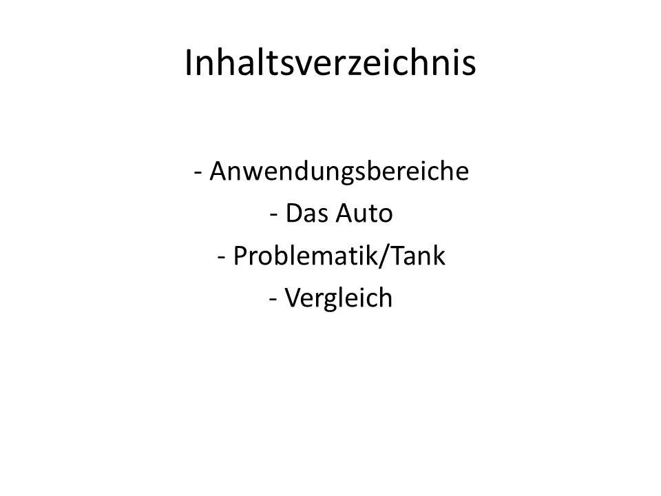 Inhaltsverzeichnis - Anwendungsbereiche - Das Auto - Problematik/Tank