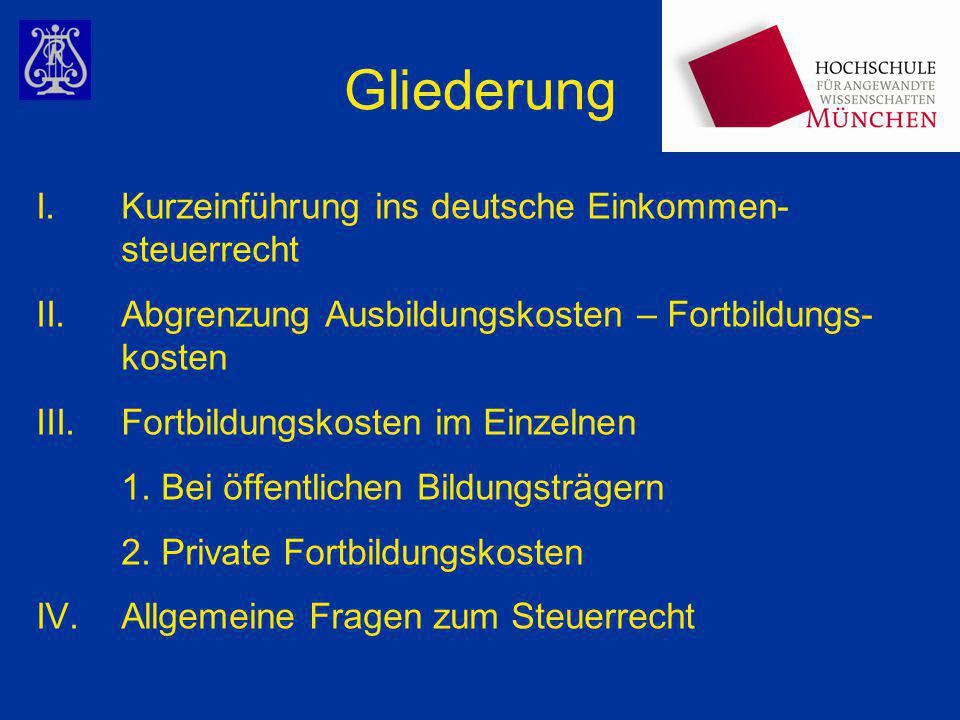 Gliederung Kurzeinführung ins deutsche Einkommen-steuerrecht