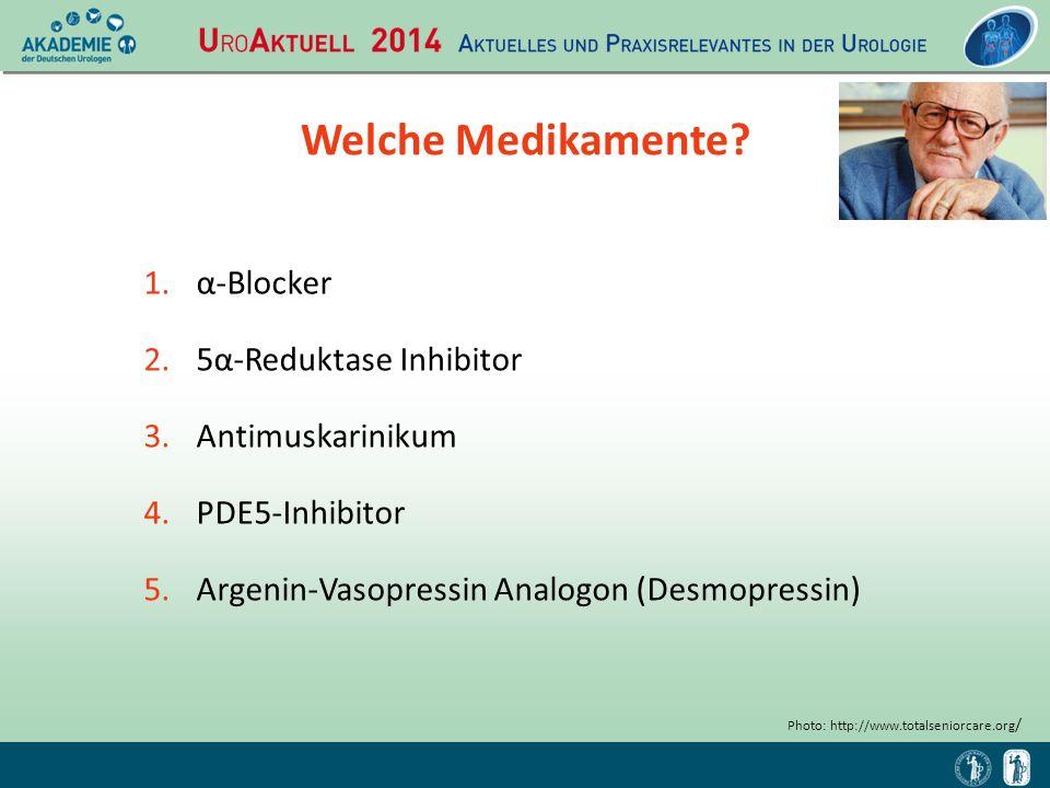 Welche Medikamente α-Blocker 5α-Reduktase Inhibitor Antimuskarinikum