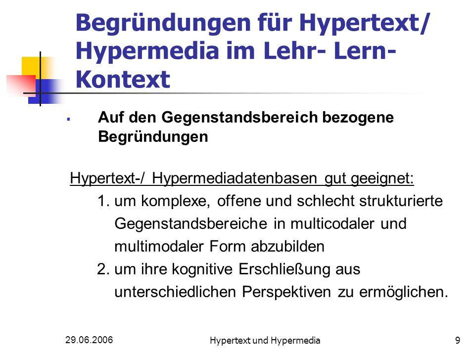 Begründungen für Hypertext/ Hypermedia im Lehr- Lern- Kontext