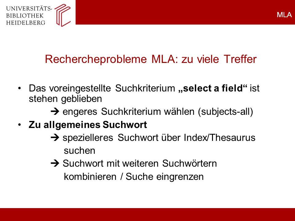 Rechercheprobleme MLA: zu viele Treffer
