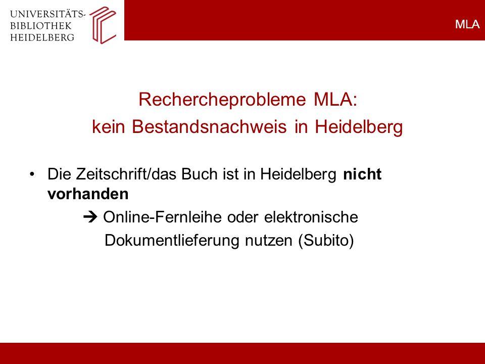 Rechercheprobleme MLA: kein Bestandsnachweis in Heidelberg