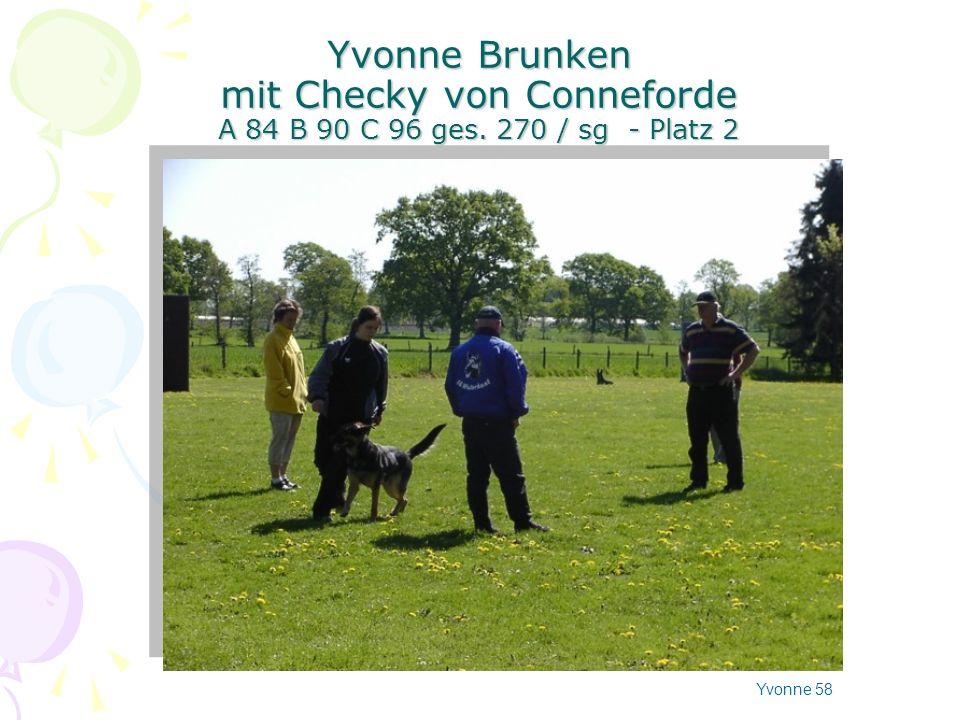 Yvonne Brunken mit Checky von Conneforde A 84 B 90 C 96 ges