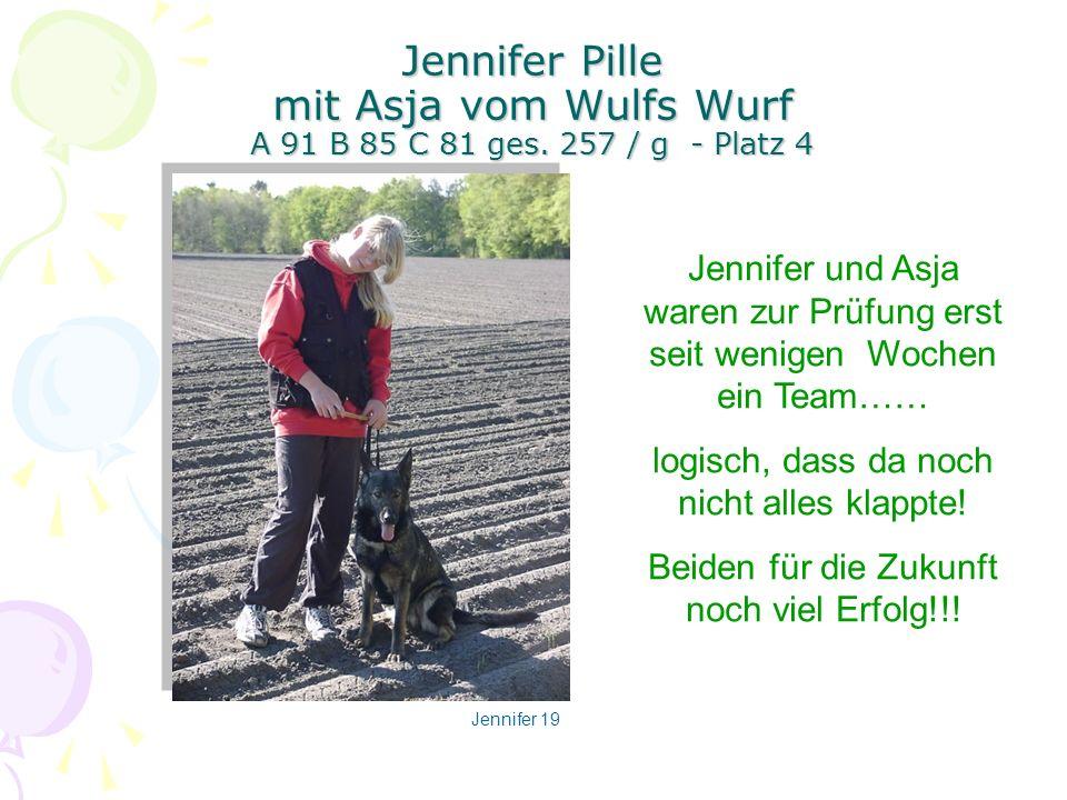 Jennifer Pille mit Asja vom Wulfs Wurf A 91 B 85 C 81 ges