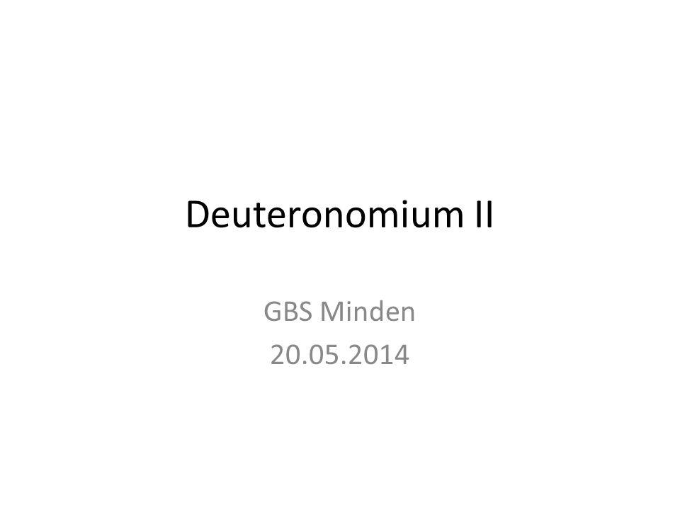 Deuteronomium II GBS Minden 20.05.2014