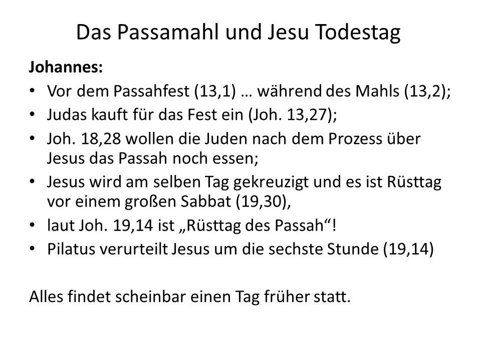 Das Passamahl und Jesu Todestag