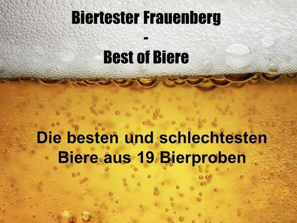 Biertester Frauenberg - Best of Biere