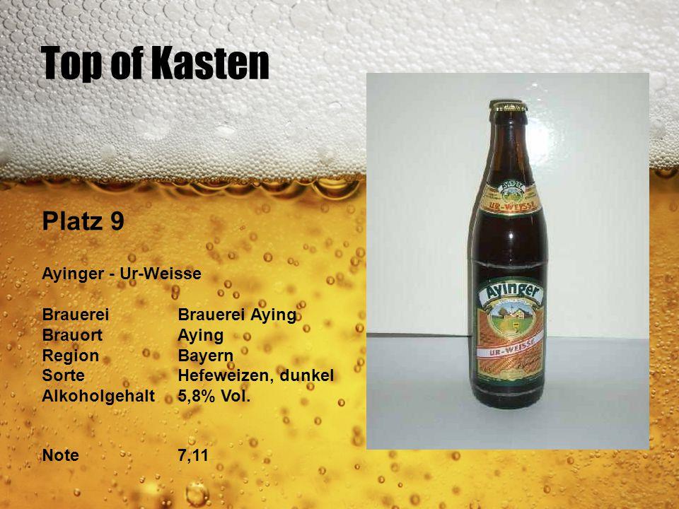 Top of Kasten Platz 9 Ayinger - Ur-Weisse Brauerei Brauerei Aying