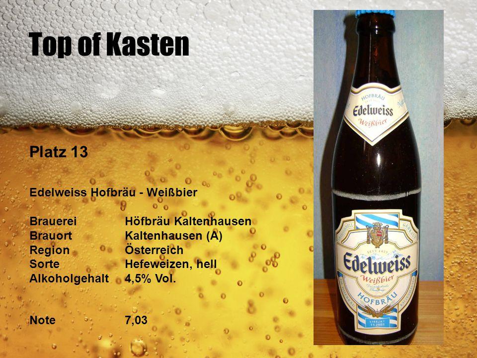 Top of Kasten Platz 13 Edelweiss Hofbräu - Weißbier