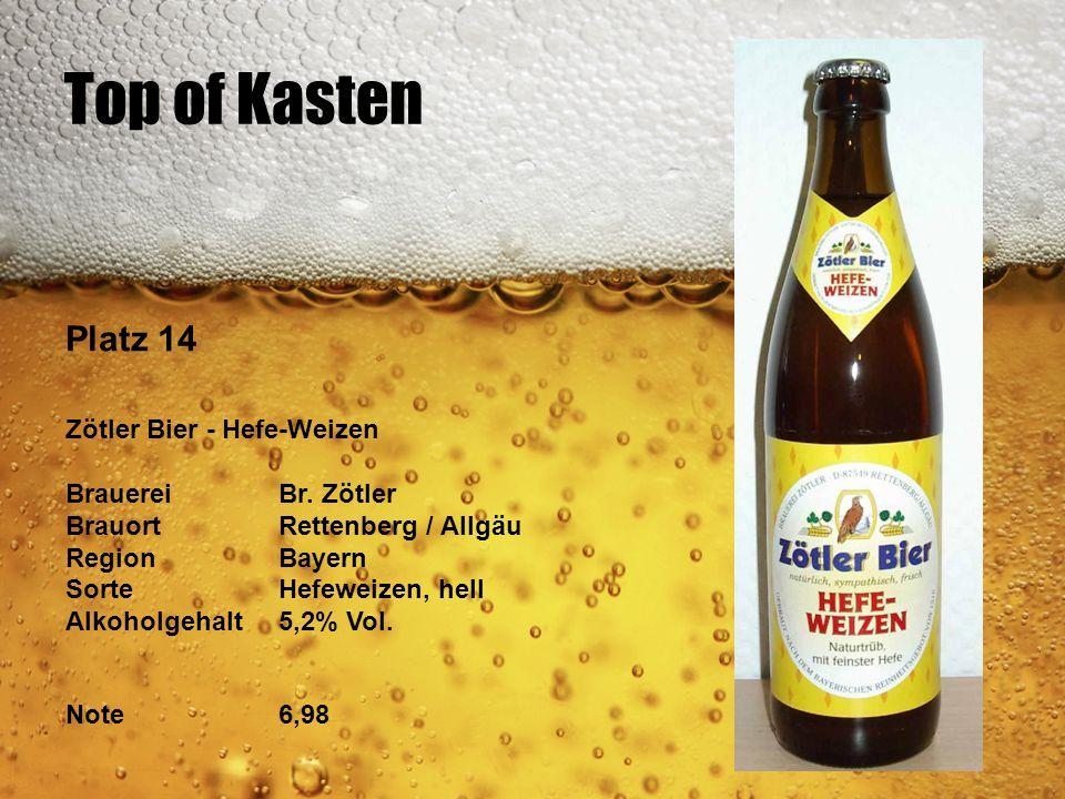 Top of Kasten Platz 14 Zötler Bier - Hefe-Weizen Brauerei Br. Zötler
