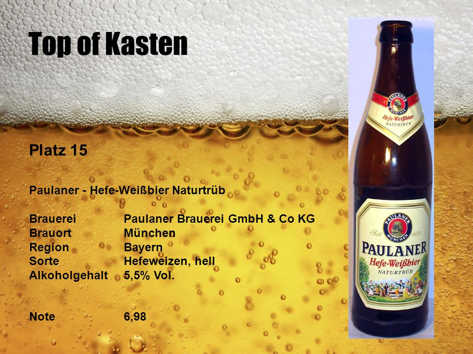 Top of Kasten Platz 15 Paulaner - Hefe-Weißbier Naturtrüb
